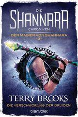 Terry  Brooks - Die Shannara-Chroniken: Der Magier von Shannara 3 - Die Verschwörung der Druiden