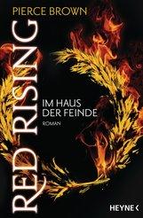 Pierce  Brown - Red Rising - Im Haus der Feinde