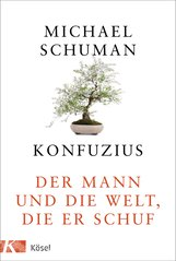 Michael  Schuman - Konfuzius