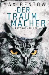 Max  Bentow - Der Traummacher
