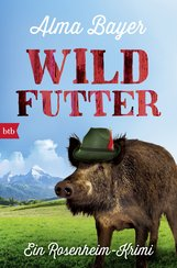 Alma  Bayer - Wildfutter