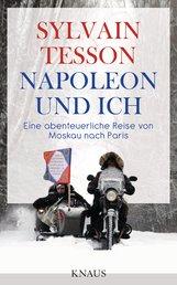 Sylvain  Tesson - Napoleon und ich