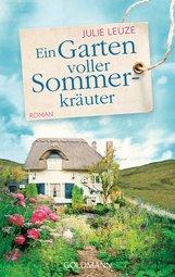 Julie  Leuze - Ein Garten voller Sommerkräuter