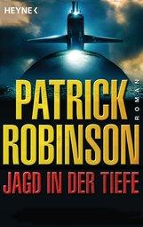 Patrick  Robinson - Jagd in der Tiefe