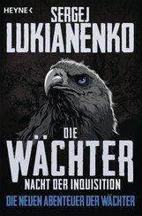 Sergej  Lukianenko - Die Wächter – Nacht der Inquisition