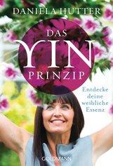 Daniela  Hutter - Das Yin-Prinzip