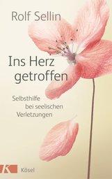 Rolf  Sellin - Ins Herz getroffen