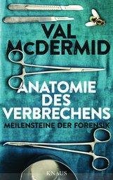 Val  McDermid - Anatomie des Verbrechens