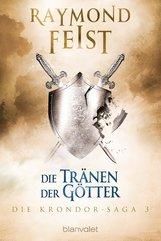 Raymond  Feist - Die Krondor-Saga 3