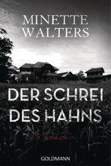 Minette  Walters - Der Schrei des Hahns