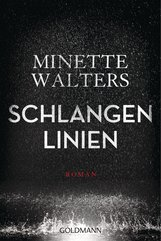 Minette  Walters - Schlangenlinien