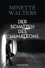 Minette  Walters - Der Schatten des Chamäleons