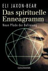 Eli  Jaxon-Bear - Das spirituelle Enneagramm