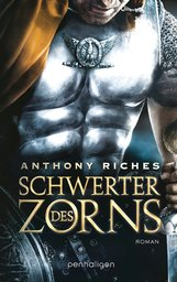 Anthony  Riches - Schwerter des Zorns