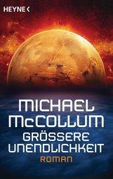 Michael  McCollum - Größere Unendlichkeit