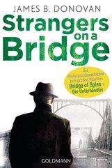 James B.  Donovan - Strangers On A Bridge