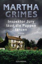 Martha  Grimes - Inspektor Jury lässt die Puppen tanzen