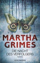 Martha  Grimes - Die Nacht des Verfolgers