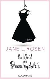 Jane L.  Rosen - Ein Kleid von Bloomingdale's