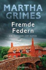 Martha  Grimes - Fremde Federn