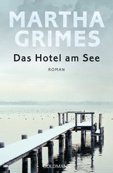 Martha  Grimes - Das Hotel am See
