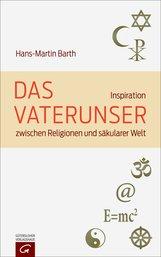 Hans-Martin  Barth - Das Vaterunser