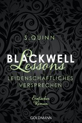 S.  Quinn - Blackwell Lessons - Leidenschaftliches Versprechen