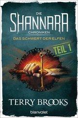 Terry  Brooks - Die Shannara-Chroniken - Das Schwert der Elfen. Teil 1