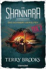 Terry  Brooks - Die Shannara-Chroniken - Das Schwert der Elfen. Teil 2