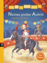 Patricia  Schröder - Erst ich ein Stück, dann du - Nellies großer Auftritt