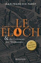 Jean-François  Parot - Commissaire Le Floch und das Geheimnis der Weißmäntel