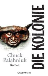 Chuck  Palahniuk - Die Kolonie