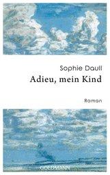 Sophie  Daull - Adieu, mein Kind