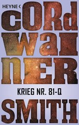 Cordwainer  Smith - Krieg Nr. 81-Q