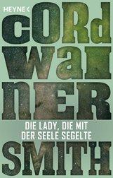 Cordwainer  Smith - Die Lady, die mit der Seele segelte