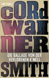 Cordwainer  Smith - Die Ballade von der verlorenen K'mell