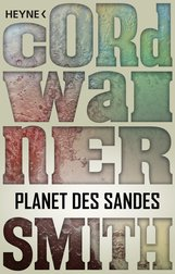 Cordwainer  Smith - Planet des Sandes