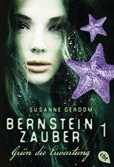Susanne  Gerdom - Bernsteinzauber 01 - Grün die Erwartung
