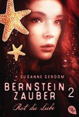 Susanne  Gerdom - Bernsteinzauber 02 - Rot die Liebe