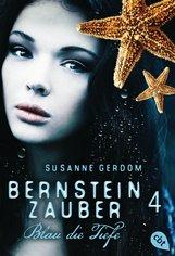 Susanne  Gerdom - Bernsteinzauber 04 - Blau die Tiefe