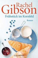 Rachel  Gibson - Frühstück im Kornfeld