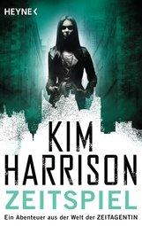 Kim  Harrison - Zeitspiel