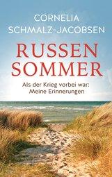 Cornelia  Schmalz-Jacobsen - Russensommer