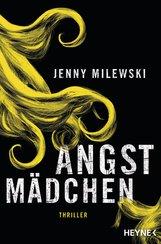 Jenny  Milewski - Angstmädchen