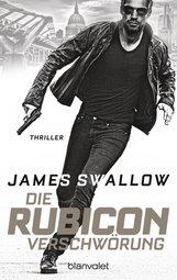 James  Swallow - Die Rubicon-Verschwörung