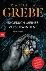 Camilla  Grebe - Tagebuch meines Verschwindens