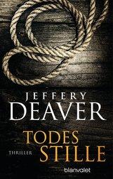 Jeffery  Deaver - Todesstille