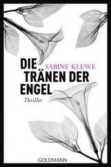 Sabine  Klewe - Die Tränen der Engel