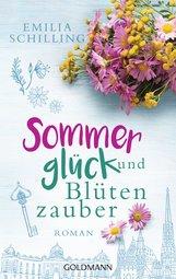 Emilia  Schilling - Sommerglück und Blütenzauber
