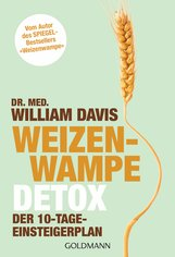 Dr. med. William  Davis - Weizenwampe - Detox